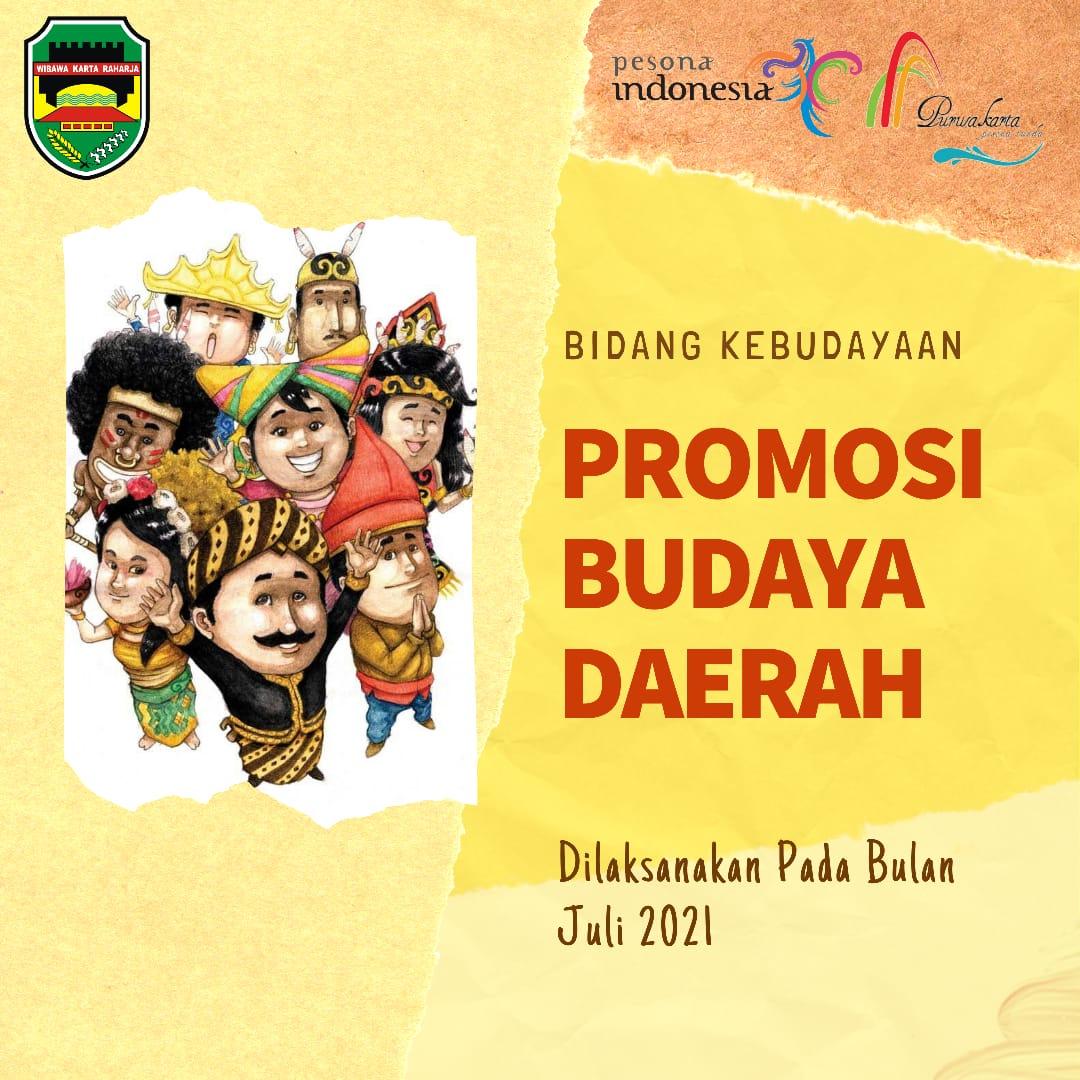Promosi Budaya Daerah (Pekan Budaya Daerah)